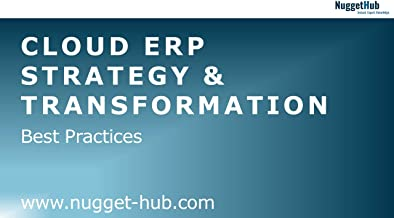 Guide to Cloud ERP: Management-ready slide decks for your success as an IT-Manager, IT-Consultant or IT-Professional