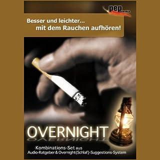 Besser und leichter mit dem Rauchen aufhören. Overnight Titelbild