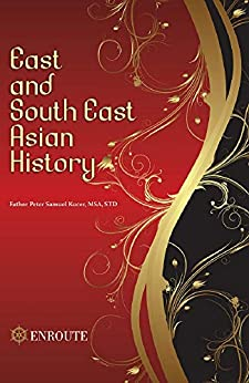East and South East Asian History by [Peter Kucer]