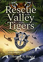 Rescue in the Valley of the Tigers