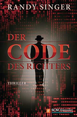 Der Code des Richters: Thriller (Jusitzthriller)