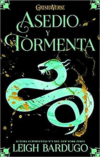Asedio y tormenta: Grishaverse, trilogía Sombra y hueso, 2