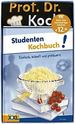 Studenten Kochbuch!: mit Schürze by Felix Weber(1. Juli 2011)