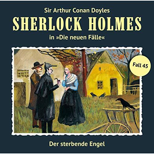 Der sterbende Engel: Sherlock Holmes - Die neuen Fälle 45