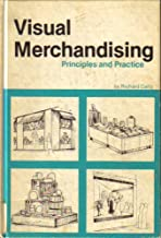 Visual Merchandising: Principles and Practice