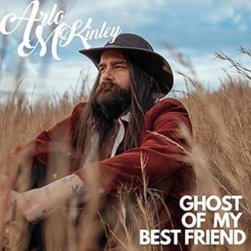 Ghost of My Best Friend