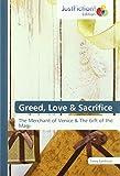 Greed, Love & Sacrifice: The Merchant of Venice & The Gift of the Magi