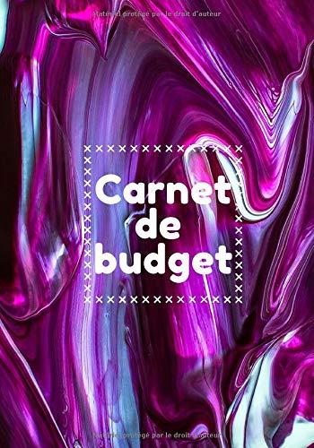 Carnet de budget: Livre de compte, suivi mensuel 100 pages | gérez vos revenus et dépenses grâce à ce planificateur de budget | Calculez vos finances ... | Journal de trésorerie facture et achat.