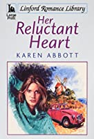Her Reluctant Heart (Linford Romance Library) 1846173361 Book Cover