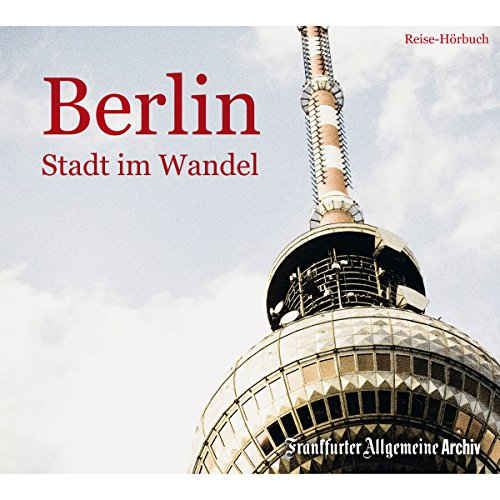 Berlin: Stadt im Wandel Titelbild