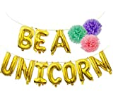 BE A UNICORN Balloons Banner Gold, Mylar Letter Balloon with Pom Poms for Unicorn Birthday Party Decorations Supplies