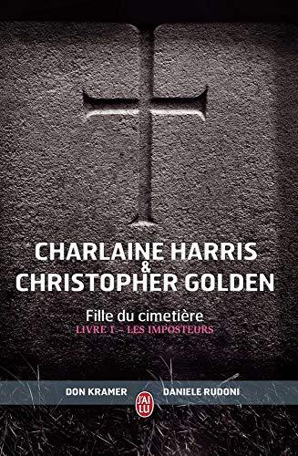 Fille du cimetière (Tome 1) - Les Imposteurs