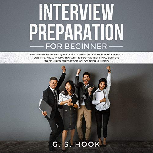 Interview Preparation for Beginner Audiobook By G.S. Hook cover art