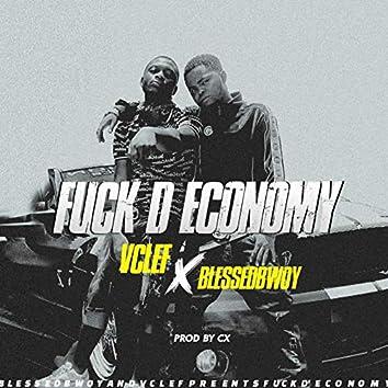 Fvck D Economy