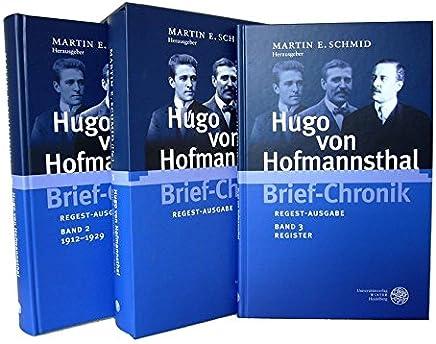 Hugo von Hofmannsthal Brief-Chronik: Regest-Ausgabe