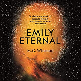 Emily Eternal                   By:                                                                                                                                 M. G. Wheaton                               Narrated by:                                                                                                                                 Therese Plummer                      Length: 8 hrs and 56 mins     Not rated yet     Overall 0.0