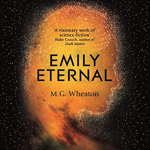Emily Eternal                   By:                                                                                                                                 M. G. Wheaton                               Narrated by:                                                                                                                                 Therese Plummer                      Length: 8 hrs and 56 mins     7 ratings     Overall 4.3