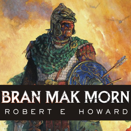 Bran Mak Morn audiobook cover art