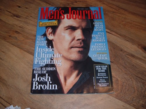 Men's Journal, March 2008 issue: Josh Brolin