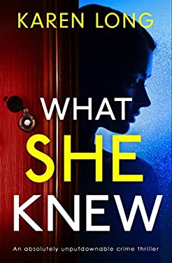 What She Knew: An absolutely unputdownable crime thriller (Detective Eleanor Raven Book 3)