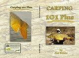 Carping 101 Plus (English Edition)
