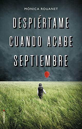 Despirtame cuando acabe septiembre (Thriller y suspense)