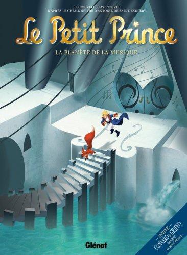 Le Petit Prince - Tome 03 : La Planète de la musique