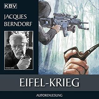 Eifel-Krieg     Eifel-Krimi - Ein Fall für Siggi Baumeister 22              Autor:                                                                                                                                 Jacques Berndorf                               Sprecher:                                                                                                                                 Jacques Berndorf                      Spieldauer: 11 Std. und 14 Min.     84 Bewertungen     Gesamt 4,6