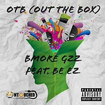 OTB: Out the Box (feat. Be EZ)