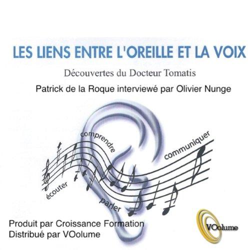 Les liens entre l'oreille et la voix audiobook cover art