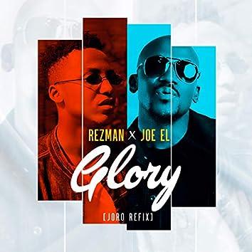 Glory (Joro Refix) [feat. JOE EL]
