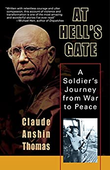 At Hell's Gate: A Soldier's Journey from War to Peace by [Claude Anshin Thomas]