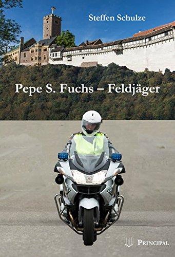 Pepe S. Fuchs - Feldjäger