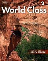 World Class 2 Student Book: Expanding English Fluency (Work Class)