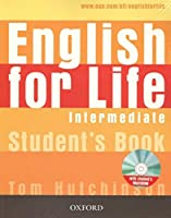 English for Life: Intermediate: Student's Book with MultiROM Pack: General English four-skills course for adults
