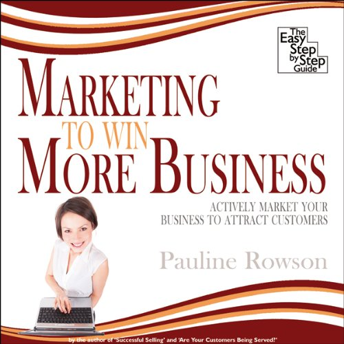 Marketing to Win More Business audiobook cover art
