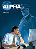 Alpha, Tome 4 - La liste by Mythic (2000-12-18) - 18/12/2000