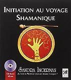 Initiation au voyage Shamanique (1CD...