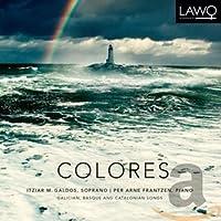Colores: Galician Basque & Catalonian Songs
