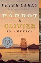Parrot and Olivier in America by Carey Peter (2011-01-11) Paperback
