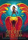 El secret de la serp: Kiranmala i el Regne de Més Enllà 1: 36 (Kimera)