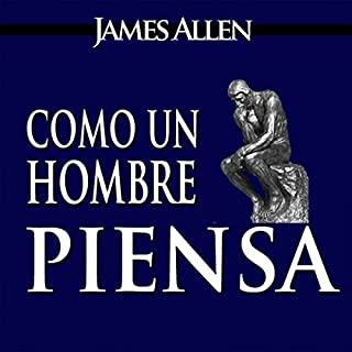 Como un Hombre Piensa Asi es Su Vida [As a Man Thinketh, Spanish Edition] cover art
