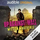 Up Against The Wall - Mission Mauerfall - David Hasselhoff