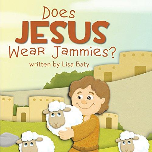 Does Jesus Wear Jammies? audiobook cover art