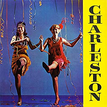 Charleston (Remastered from the Original Somerset Tapes)