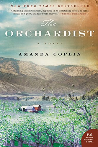 The Orchardist: A Novel by [Amanda Coplin]