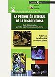 La promoción integral de la microempresa: Guía de mercadeo para las organizaciones promotoras (Educación y empleo)