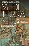 La Méditerranée et le monde méditerranéen à l'époque de Philippe II - 3. Les événements, la politiqu - 3. Les événements, la politique et les hommes