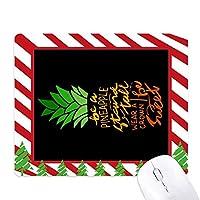 パイナップルを引用する背の立つ ゴムクリスマスキャンディマウスパッド