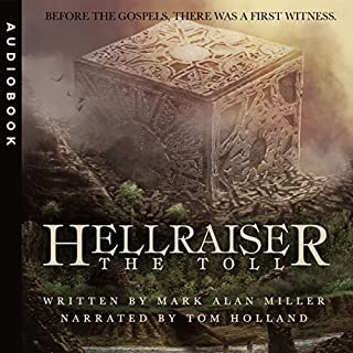 Hellraiser: The Toll                   By:                                                                                                                                 Clive Barker,                                                                                        Mark Alan Miller                               Narrated by:                                                                                                                                 Tom Holland                      Length: 1 hr and 36 mins     54 ratings     Overall 4.1